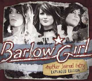 Barlow Girl - Another Journal Entry - expanded edition