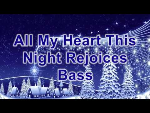 Song lyrics to a lovely Christmas carol, All My Heart This Night Rejoices - a great Christmas carol that sounds out what Christmas is about ...