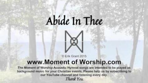 Abide in Thee