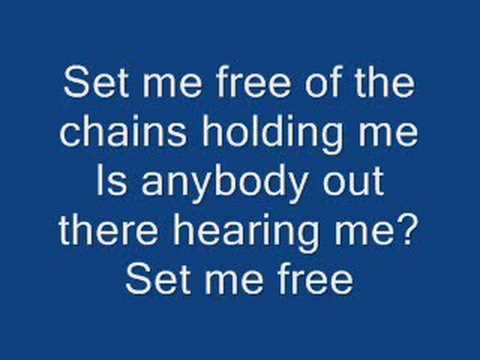 Lyrics for Set Me Free by Casting Crowns