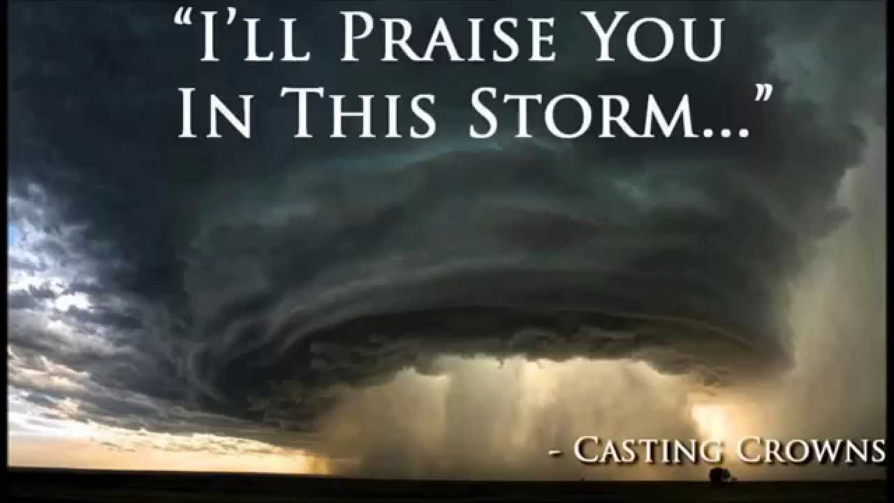 Praise You In This Storm