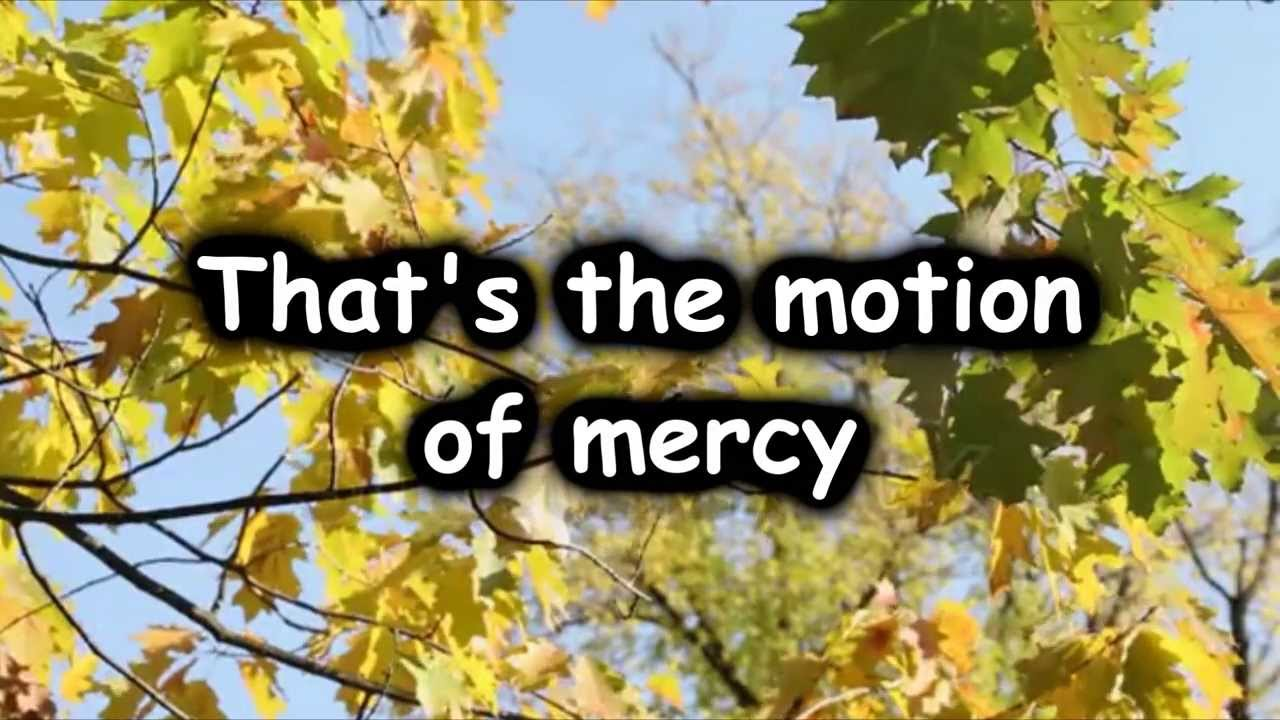 Motion of Mercy
