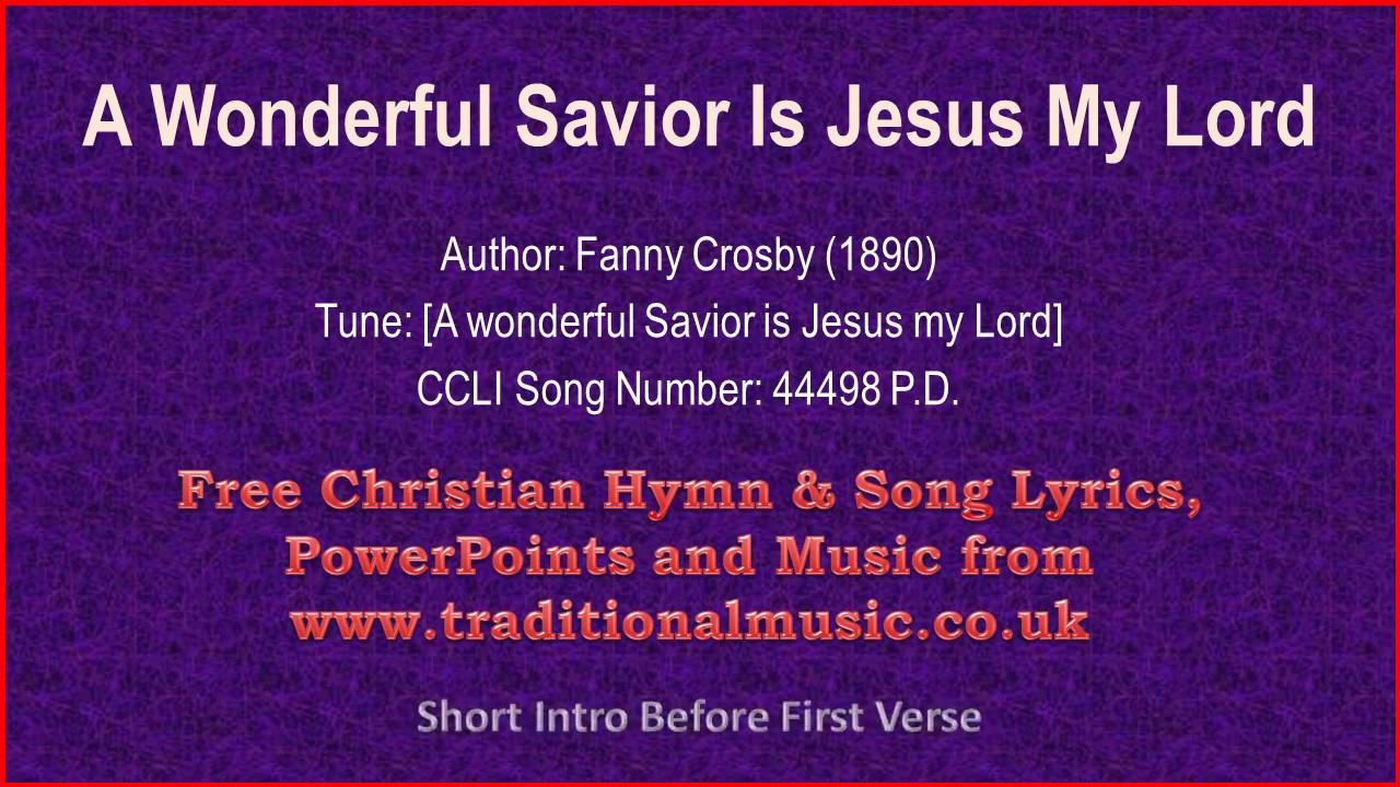 Song lyrics to A Wonderful Savior written by Fanny Crosby (1890)